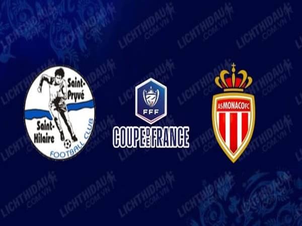 Nhận định Saint-Pryve vs Monaco 2h55 ngày 21/1