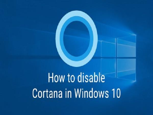 Hướng dẫn cách tắt Cortana trên Windows 10